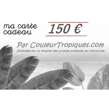 carte cadeau couleurtropiques 150 Euros
